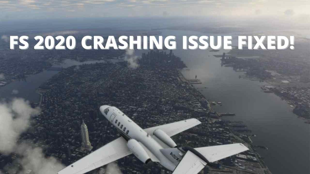 FLIGHT SIMULATOR 2020 CRASHING