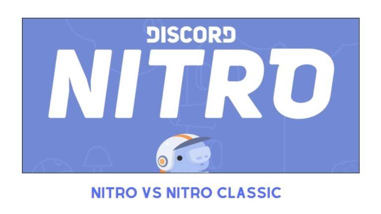 Discord Nitro Vs Nitro Classic: Difference 2021