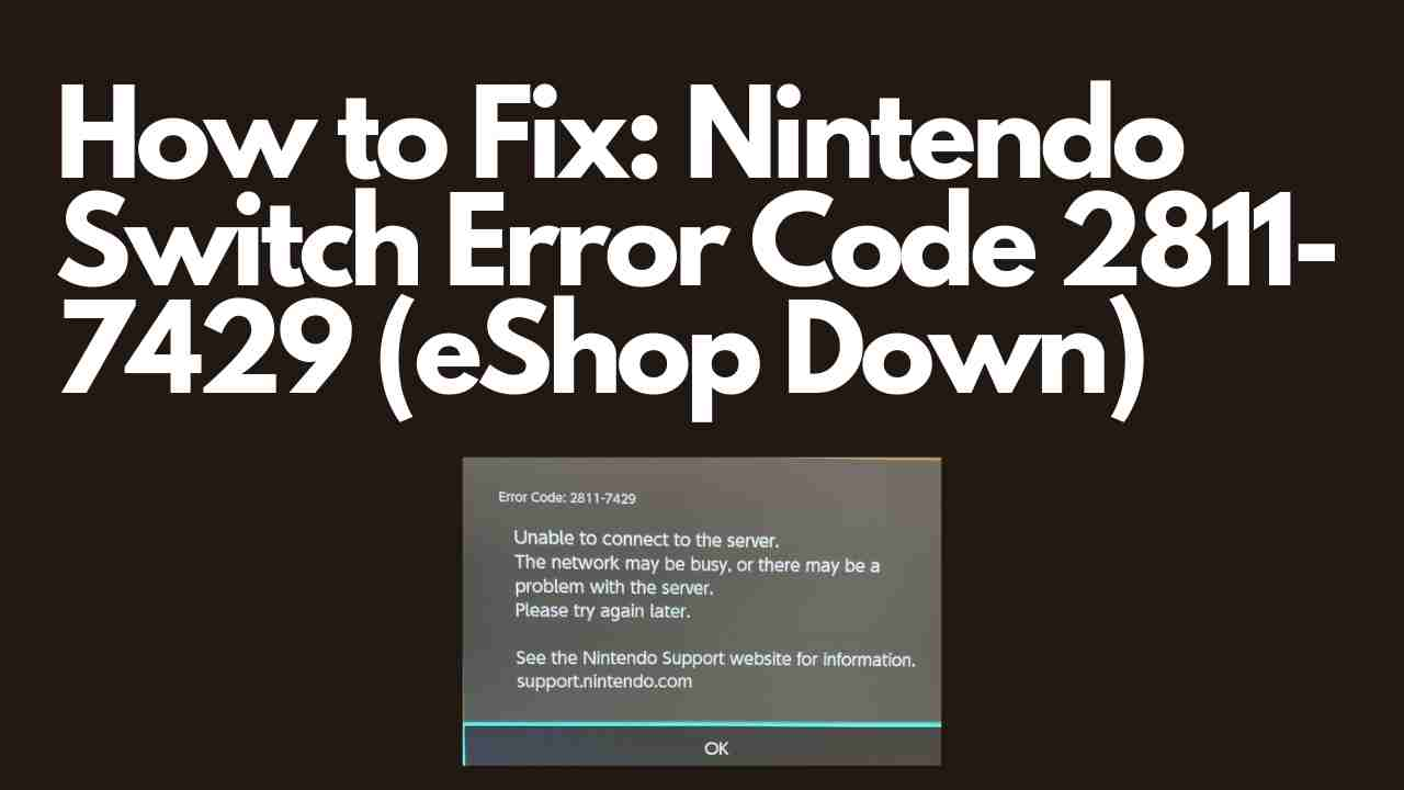 Nintendo Switch Error Code 2811-7429 eshop down (1)