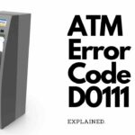 What is ATM Error Code D0111 does it mean