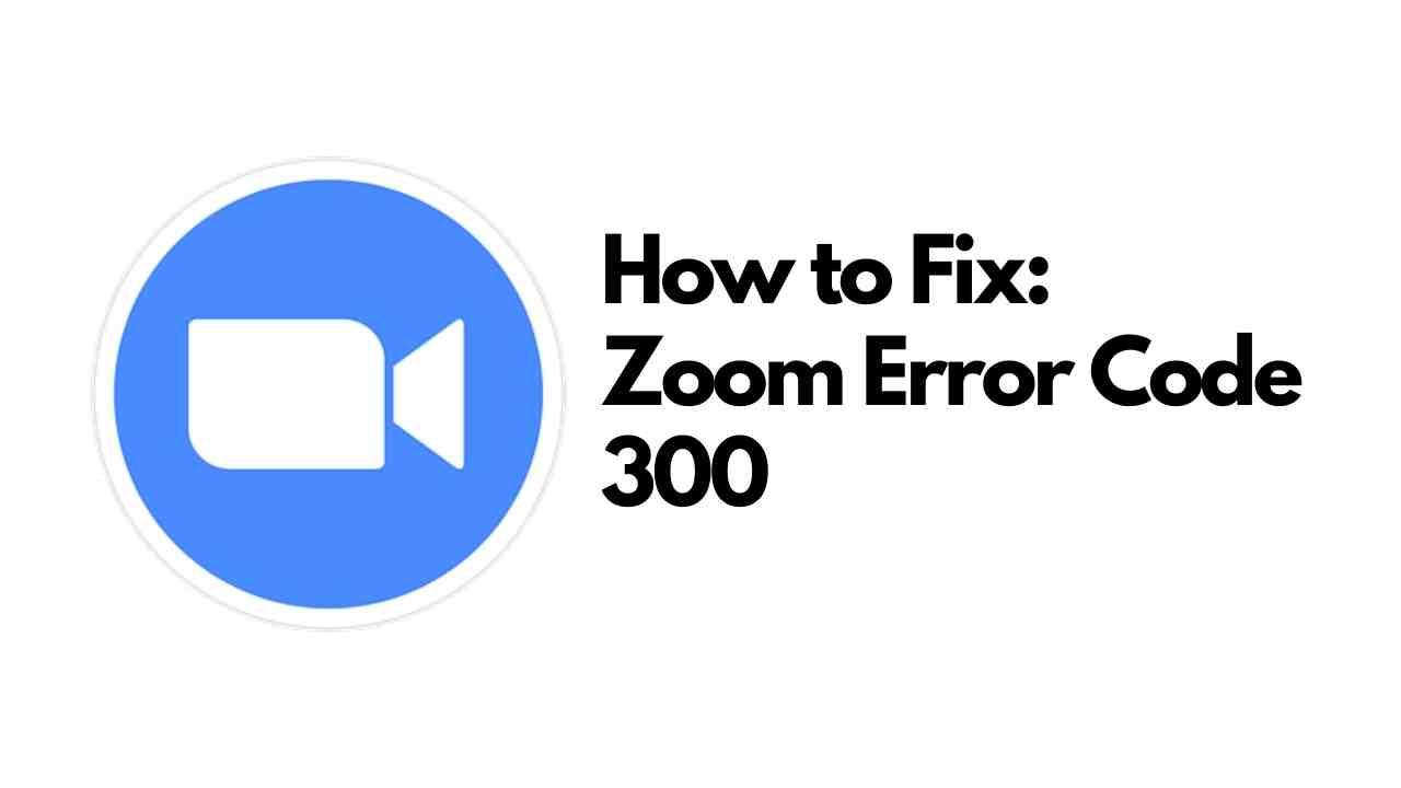 zoom error code 300