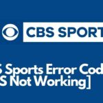 CBS Sports Error Code 465 not working