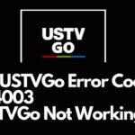 USTVGo Error Code 224003 ustv app not working