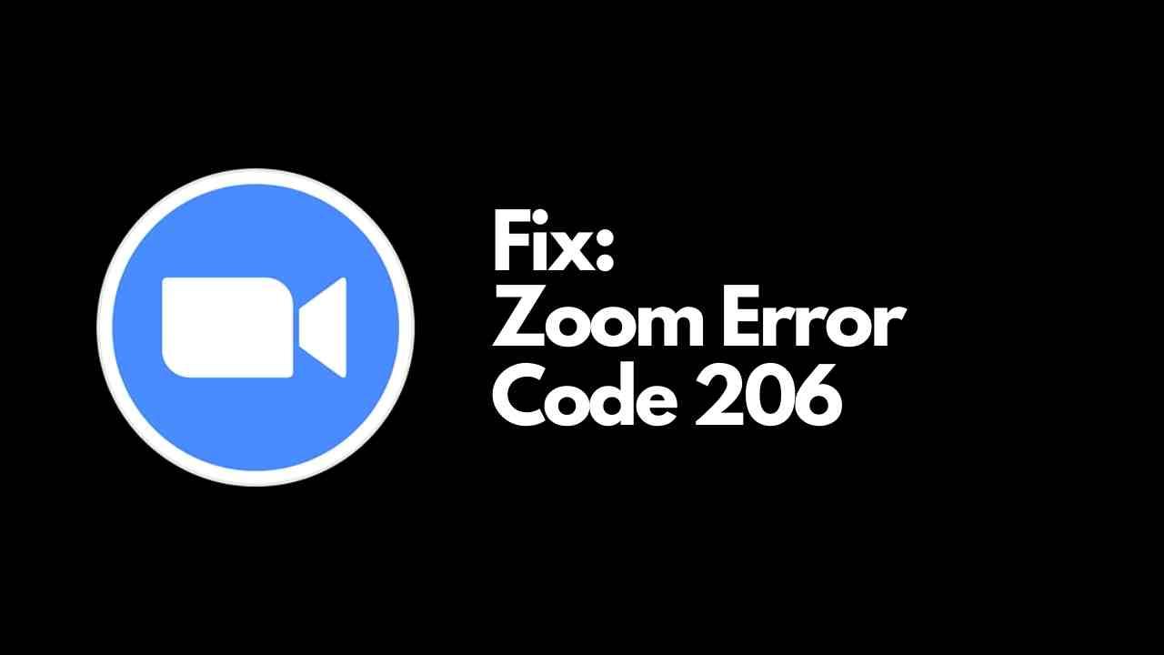 Zoom Error Code 206