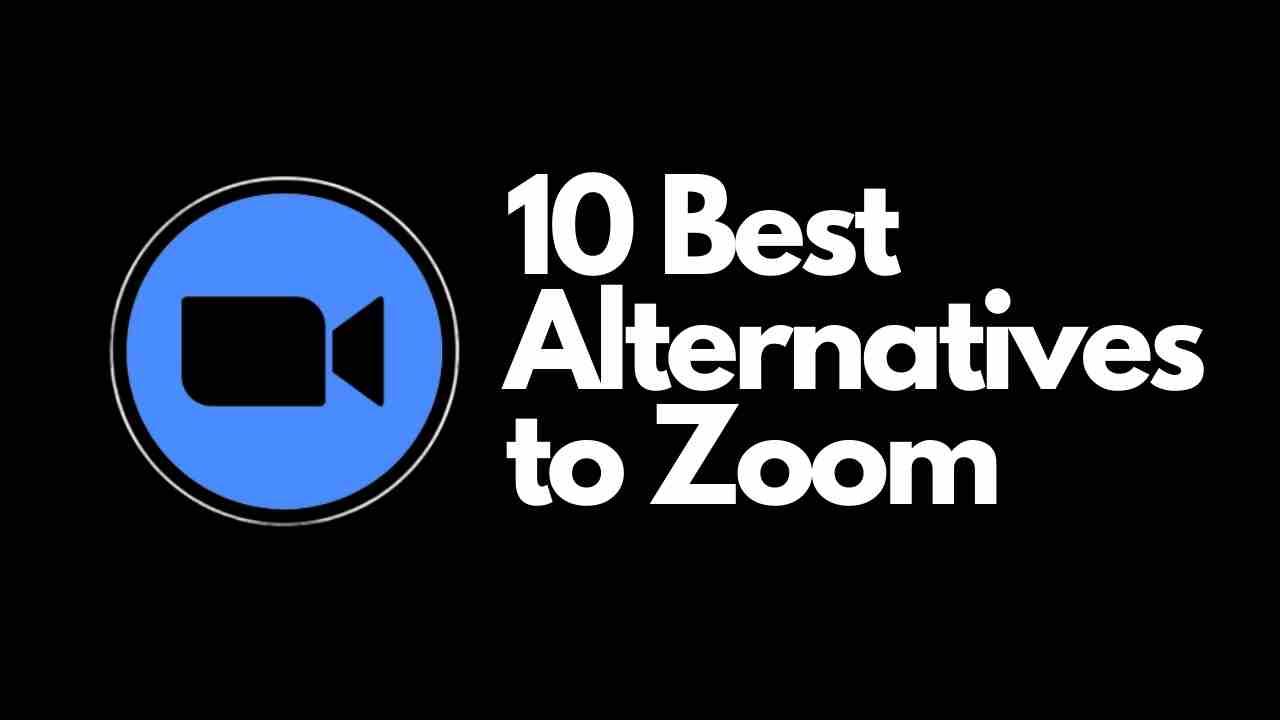 alternatives to zoom app