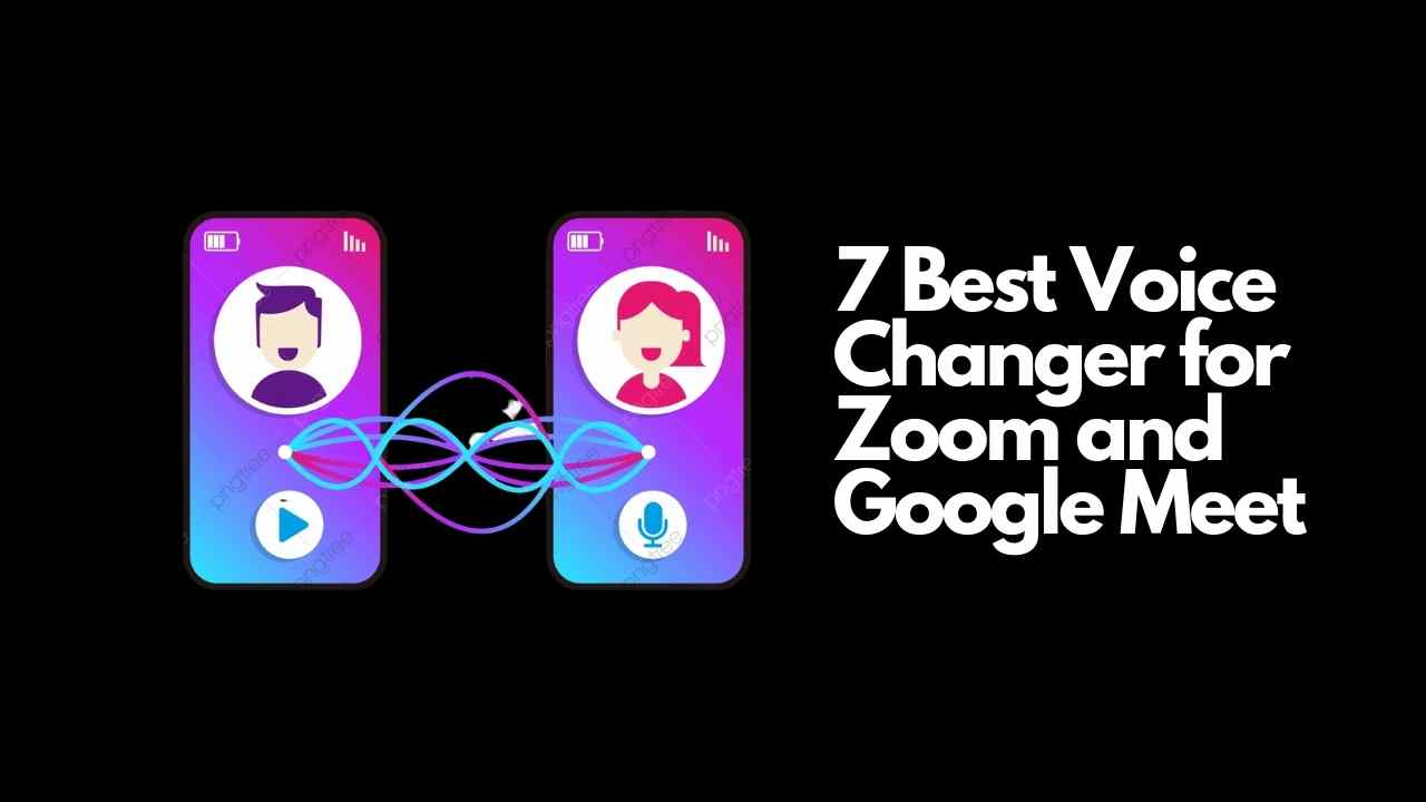 voice changer for zoom voice changer for google meet