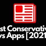 5 Best Conservative News Apps