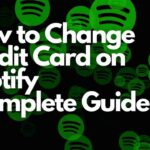 How to Change Credit Card on Spotify