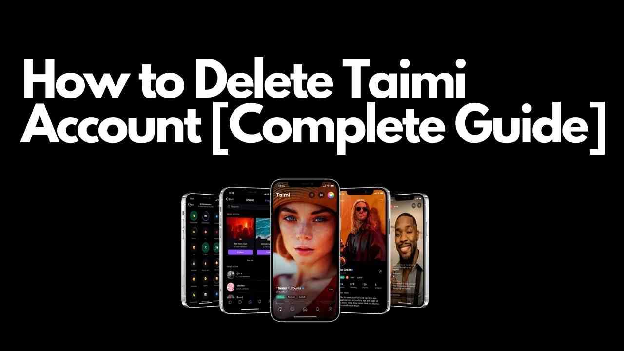 How to Delete Taimi Account