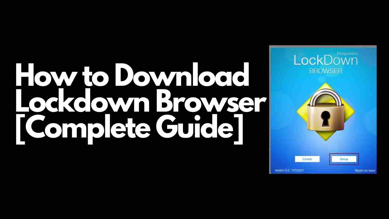 how to download lockdown browser