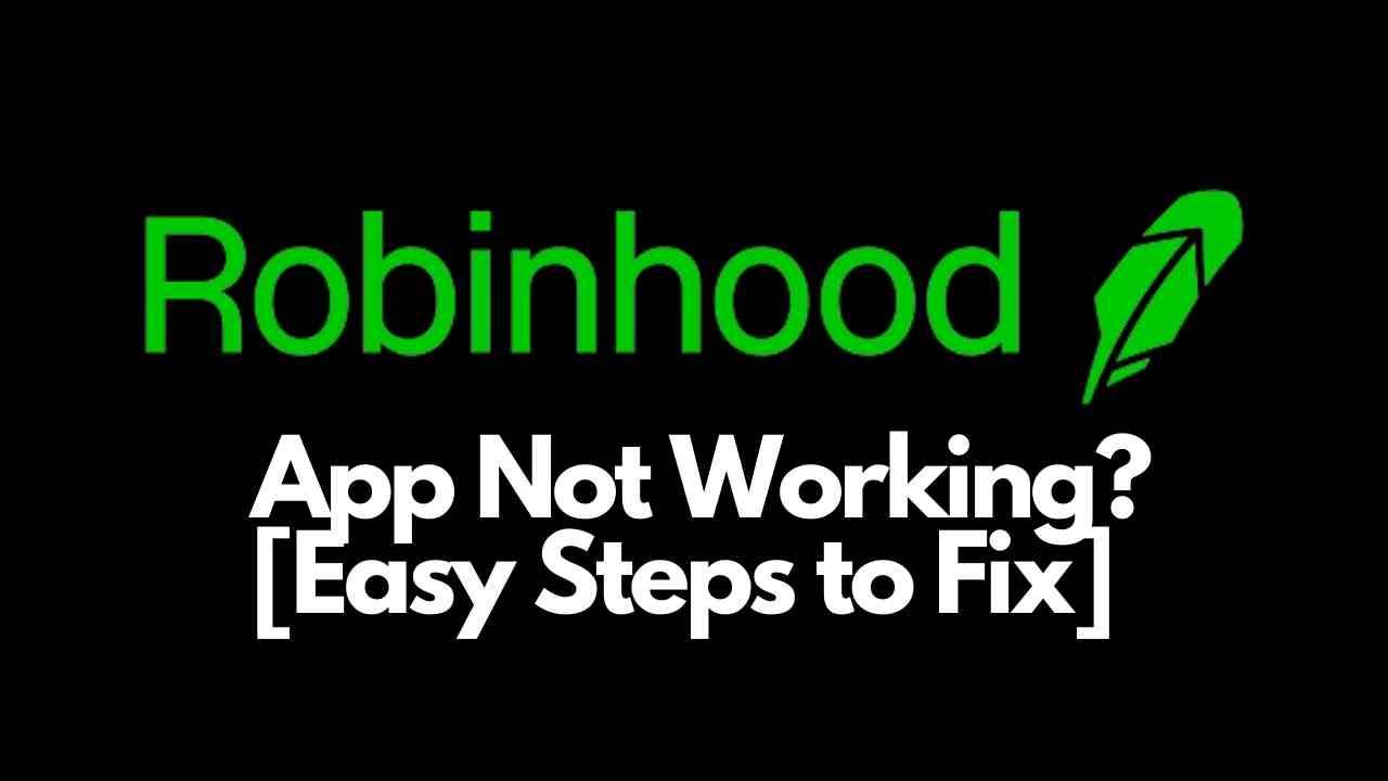 Robinhood App Not Working