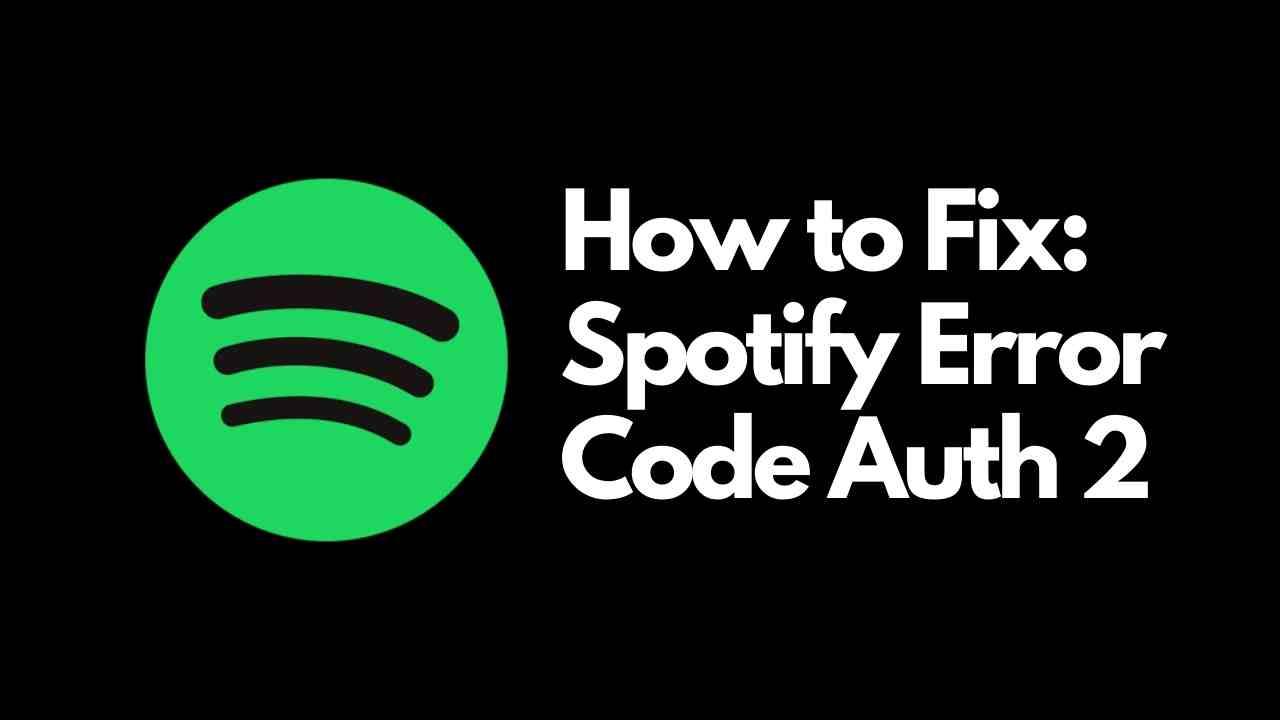 Spotify Error Code Auth 2