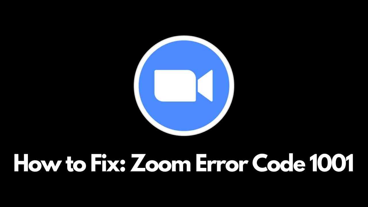 Zoom Error Code 1001