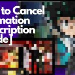 How to Cancel Funimation Subscription