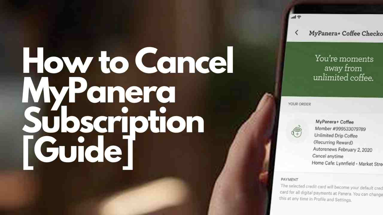 How to Cancel MyPanera Subscription