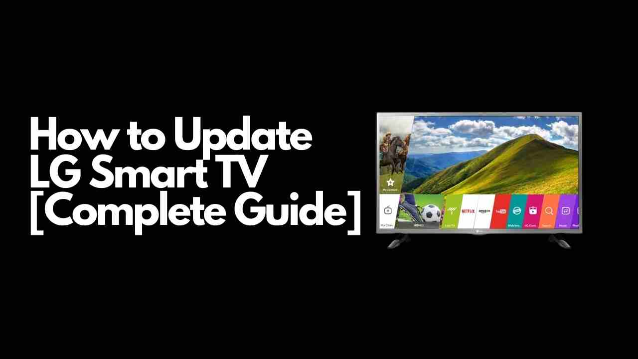 How to Update LG Smart TV
