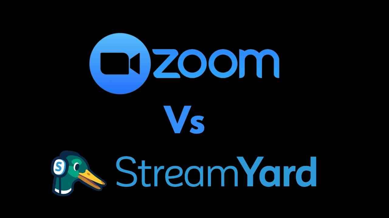 StreamYard vs Zoom