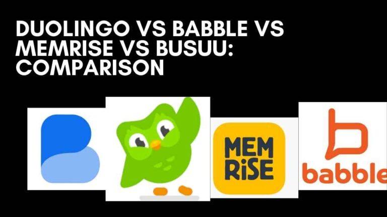 Duolingo vs Babbel vs Memrise vs Busuu: Comparison