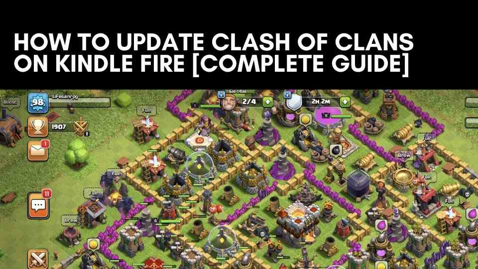 How to Update Clash of Clans on Kindle Fire