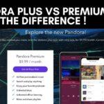 Pandora Plus vs Premium