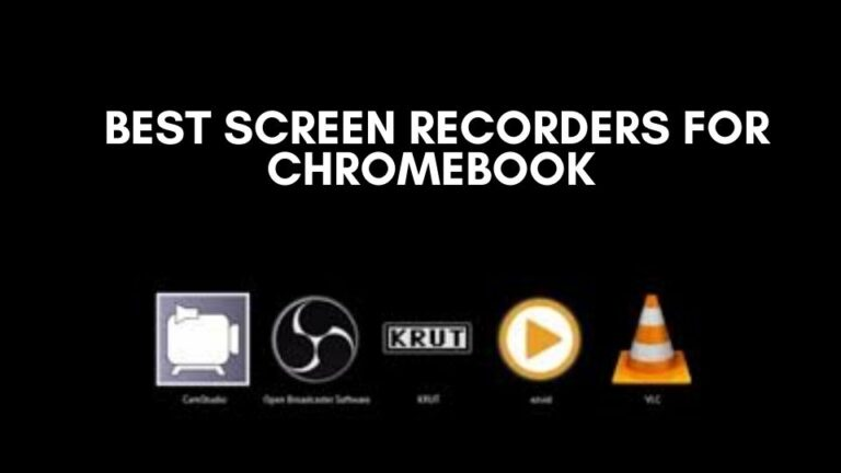 5 Best Screen recorders for Chromebook [2021]