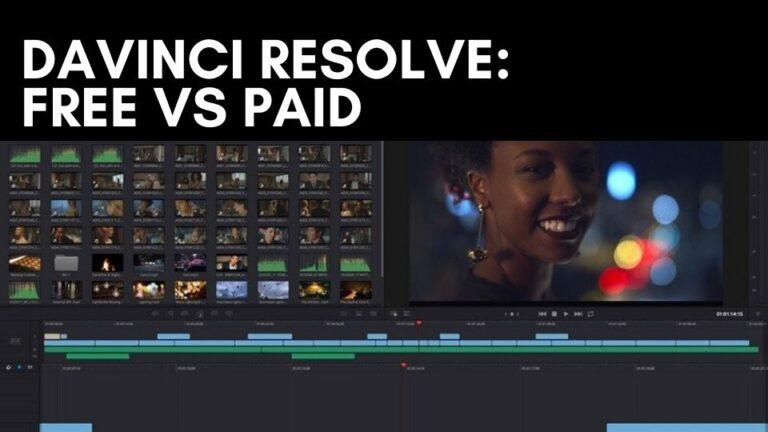 DaVinci Resolve Free vs Paid [2021]