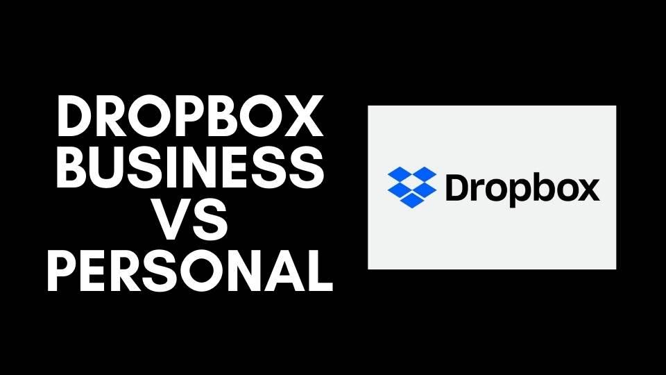 Dropbox Business vs Personal