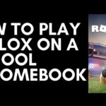 How to Play Roblox on a School Chromebook