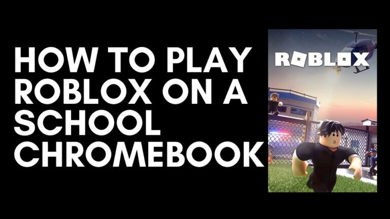 How to Play Roblox on a School Chromebook [Guide]