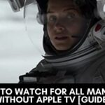 How to Watch For All Mankind without Apple TV [Guide]