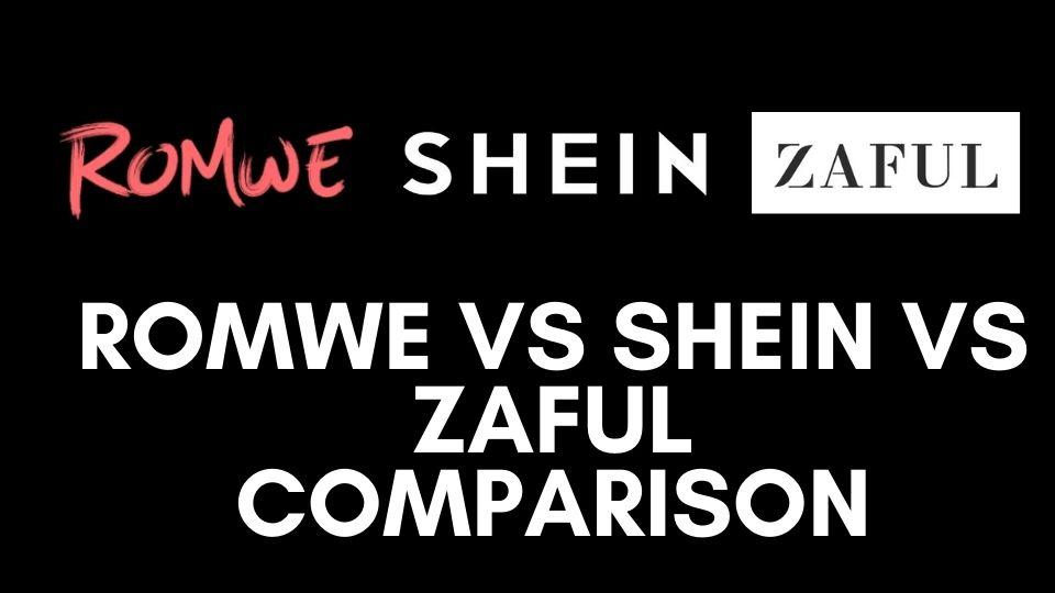 Romwe vs Shein vs Zaful Comparison