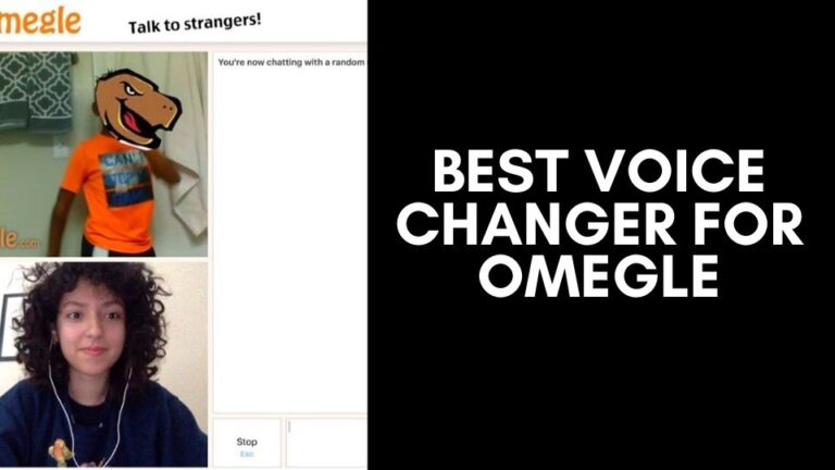 5 Best Voice Changer for Omegle