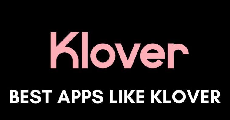Apps Like Klover alternatives