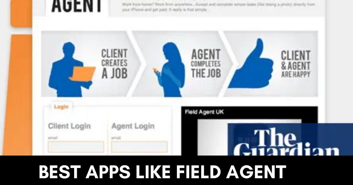 Best Apps like Field Agent alternatives