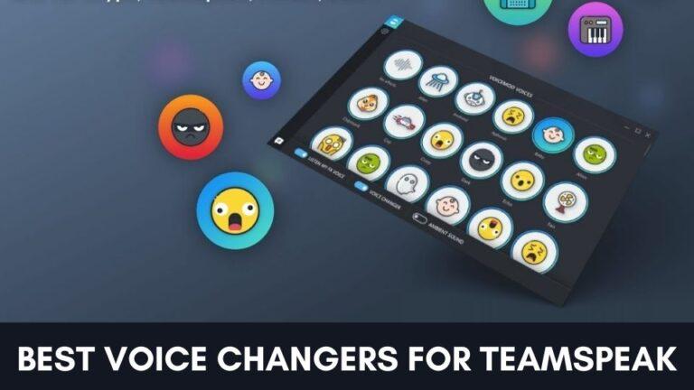 6 Best Voice Changers for TeamSpeak [2021]