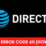 DirecTV error code 611 fix