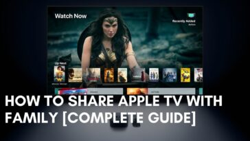 How to Share Apple TV With Family