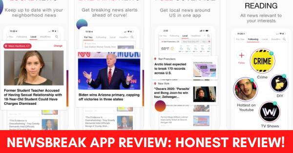 NewsBreak App Review