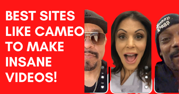 7 Best Sites Like Cameo to Make Insane Videos [2021]