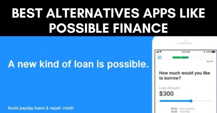 best alternatives Apps like Possible Finance
