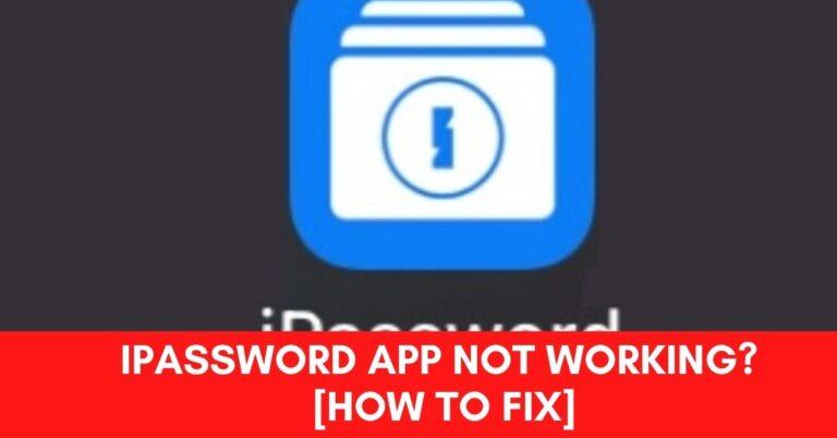 iPassword app Not Working? [Fix 2021]