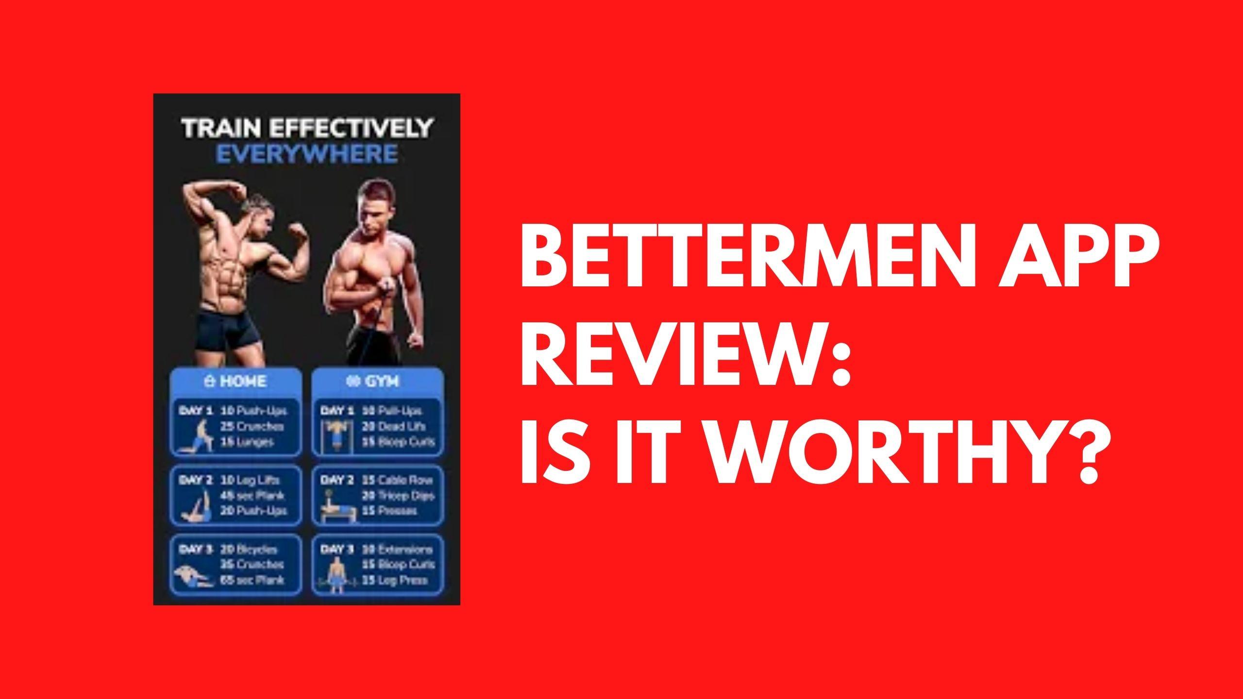 BetterMen App Review