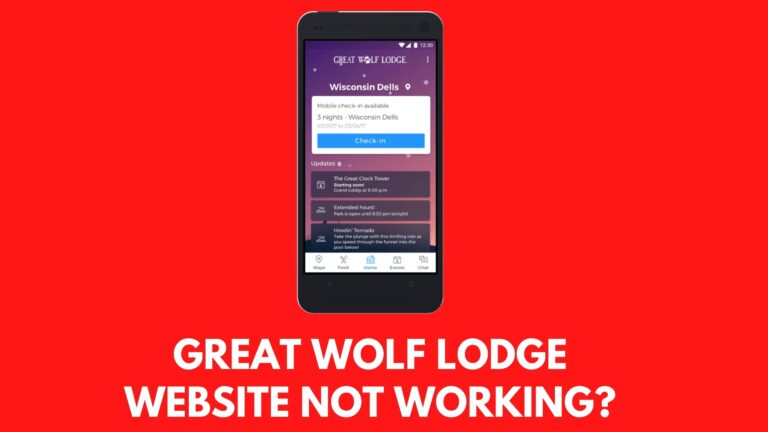 Great Wolf Lodge Website Not Working? [Fix 2021]