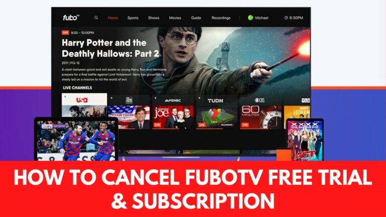 How to Cancel FuboTV Free Trial Subscription [Guide]