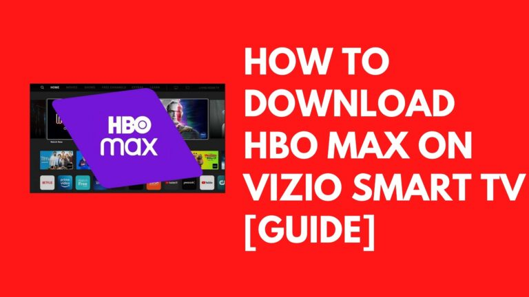 How to Download HBO Max on Vizio Smart TV [Guide]