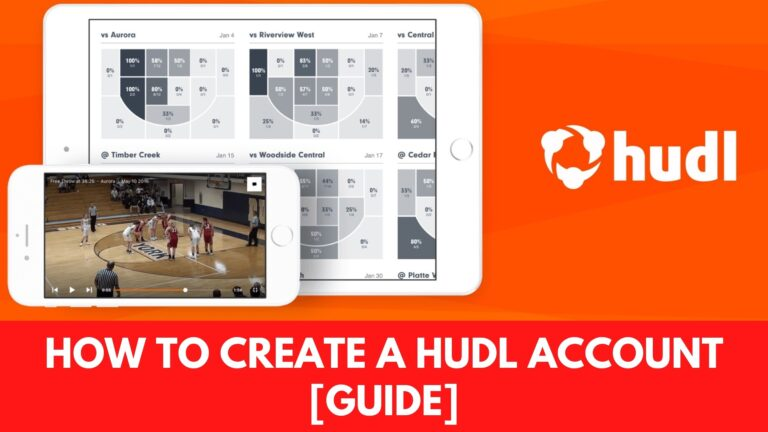 How to Create a Hudl Account [Guide 2021]