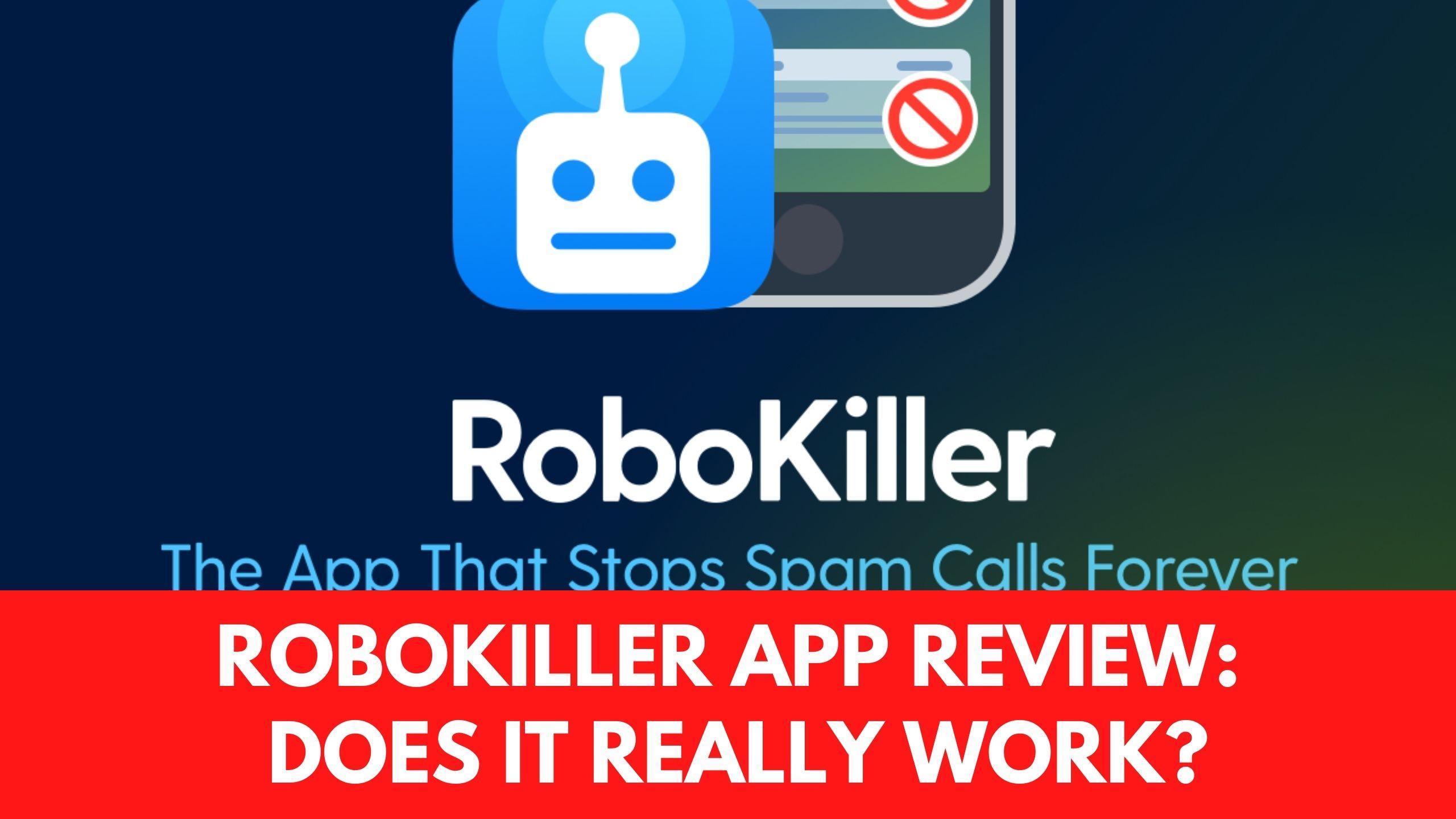 RoboKiller App Review