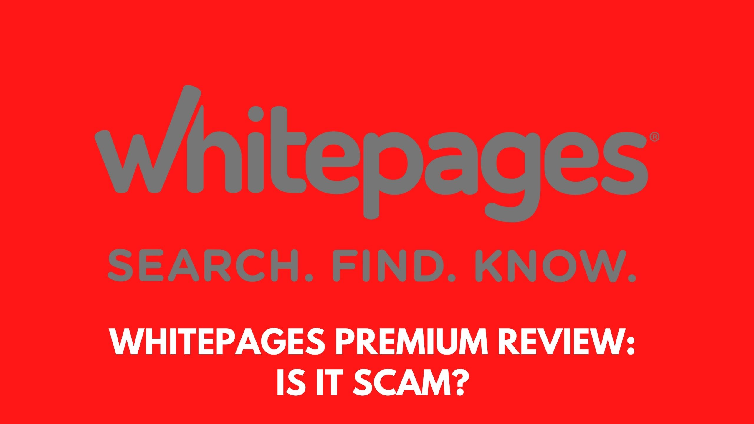 Whitepages Premium Review