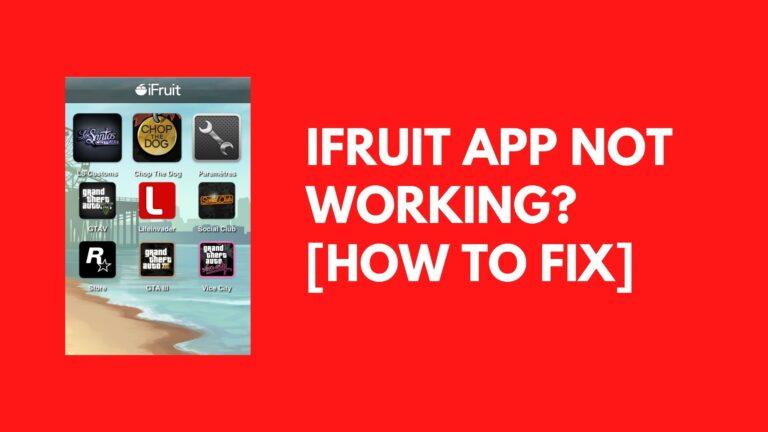 iFruit App Not Working? [Fix 2021]