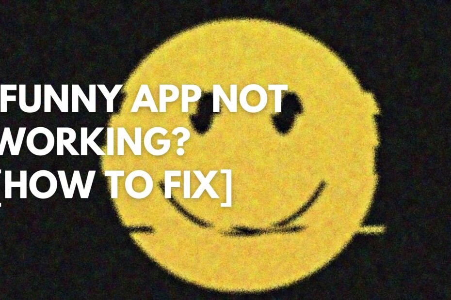 iFunny App Not Working [How to Fix]
